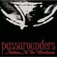 Passarounders - Audition At The Whorehouse