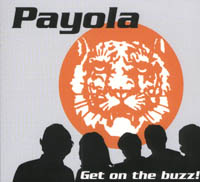 Payola - Get On The Buzz