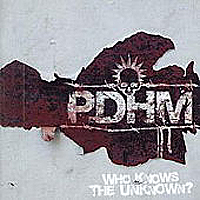 PDHM - Who Knows The Unknown