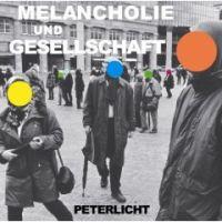 Peter Licht - Melancholie und Gesellschaft