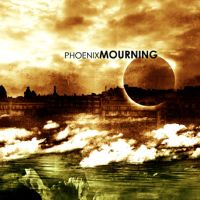Phoenix Mourning - When Excuses Become Antiques