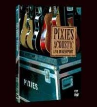 Pixies - Acoustic: Live In Newport [DVD]
