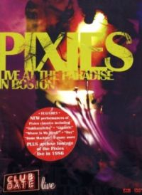 Pixies - Club Date: Live At The Paradise in Boston [DVD]