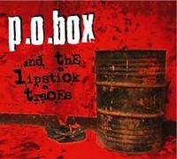P.O. Box - ...and the lipstick traces