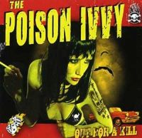 The Poison Ivvy - Out for a Kill