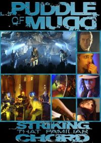 Puddle Of Mudd - Striking That Familiar Chord DVD