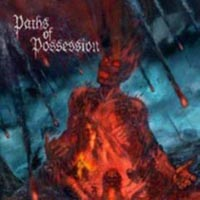 Paths Of Possesion - The End Of The Hour