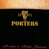 The Porters - A Tribute To Arthur Guinness