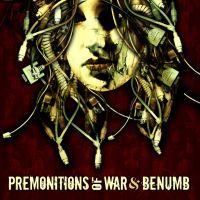 Premonitions Of War & Benümb - Split