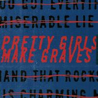 Pretty Girls Make Graves - s/t