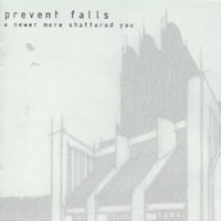 Prevent Falls - A Newer More Shattered You