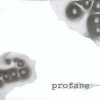 Profane - s/t