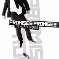 Promises! Promises! - Re-Offender