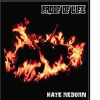 Proof of Life - Hate Reborn
