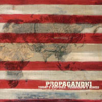 Propagandhi - Todays Empires, Tomorrows Ashes