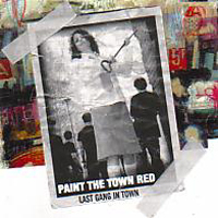 Paint the Town Red - Last Gang In Town