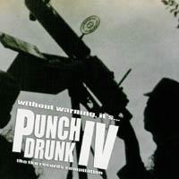 V/A - Punch Drunk IV