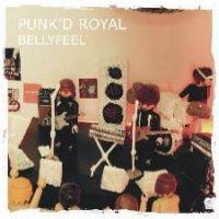 Punk\'D Royal - Bellyfeel