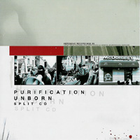 Purification / Unborn - Split CD