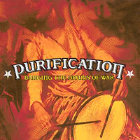 Purification - Banging The Drums Of War