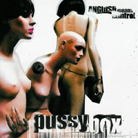 Pussybox - Anguish Means Control