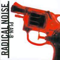Radical Noise - Plan B