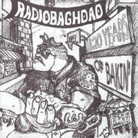 Radiobaghdad - 120 Years of bakin\'