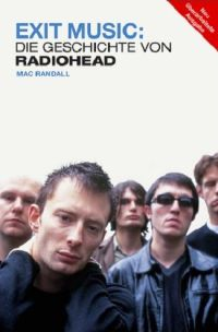 Marc Randall - Exit Music: Die Radiohead Story (Buch)
