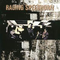 Raging Speedhorn - Raging Speedhorn
