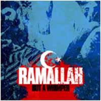 Ramallah - ...but a Whimper