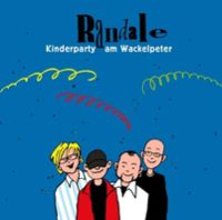 Randale - Kinderparty Am Wackelpeter