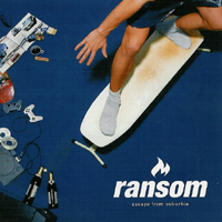 Ransom - Escape from Suburbia