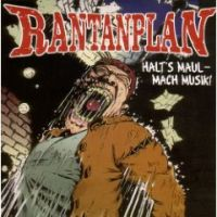 Rantanplan - Halt's Maul - Mach Musik!