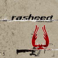 Rasheed - Instant Motion