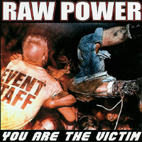 Raw Power - You Are The Victim
