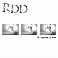 RDD - A Reason To Live