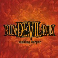 Run Devil Run - Sinking Deeper