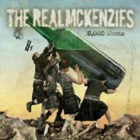 The Real McKenzies - 10.000 Shots