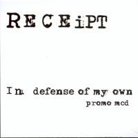 Receipt - In Defense Of My Own