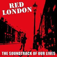 Red London - The Soundtrack Of Our Lives