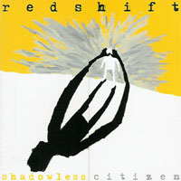 Redshift - Shadowless Citizen