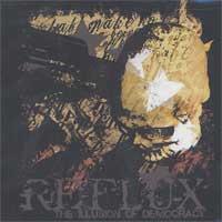 Reflux - The Illusion Of Democracy