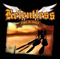 Relentless - Time Of Fools