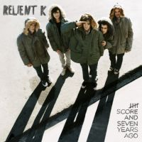 Relient K - Five Score And Seven Years Ago