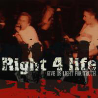 Right For Life - Give us light for truth