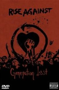 Rise Against - Generation Lost [DVD]
