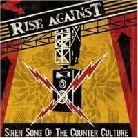 Rise Against - Siren Song of the Counter Culture