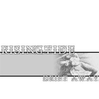Rising Tide - Drift Away