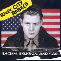 River City Rebels - Racism, Religion, And War