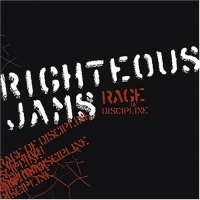 Righteous Jams - Rage Of Discipline